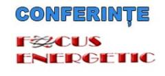 A XXXV-a ediție a Conferințelor FOCUS ENERGETIC mâine, în direct, de la ora 09.30