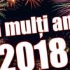 LA MULŢI ANI 2018!